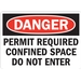 PERMIT REQUIRED CONFINED SPACE DO NOT ENTER
